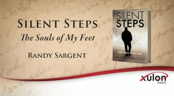 Xulon Press book Silent Steps | Randy Sargent