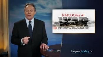Beyond Today -- Kingdoms at War: Babylon Stands Against God