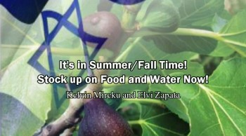 It's in Summer/Fall Time! Stock up on Food and Water Now! - Kelvin Mireku and Elvi Zapata