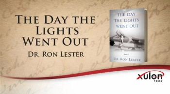 Xulon Press book The Day the Lights Went Out | Dr. Ron Lester