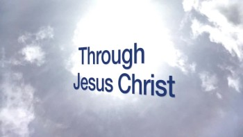 Through Jesus Christ