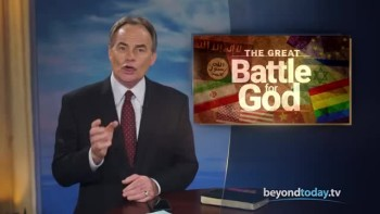 Beyond Today -- The Great Battle for God