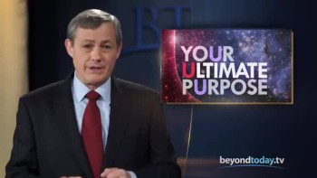 Beyond Today -- Your Ultimate Purpose