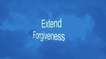 Extend Forgiveness