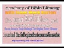 The Superbowl Idolatry god - Jesus is Torah Training!