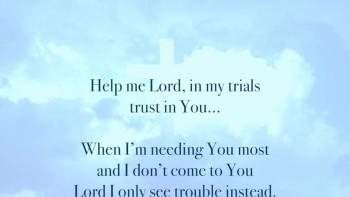 Help Me Lord!
