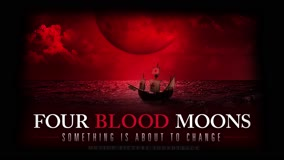FOUR BLOOD MOONS | SOMETHING'S ABOUT TO CHANGE