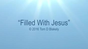 Filled With Jesus