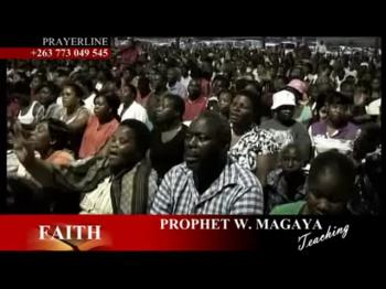 PROPHET W MAGAYA teaching faith corrected (TONGUES OF ANGELS APPAREL)