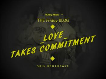 Loves Takes Commitment