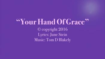 Your Hand Of Grace