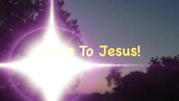 Come To Jesus! HD