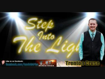 Trenton Cruse - Step Into The Light Part 1