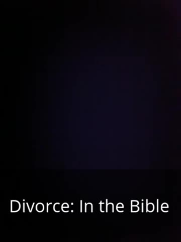 audio book - Divorce in the Bible introduction - Ministry Videos