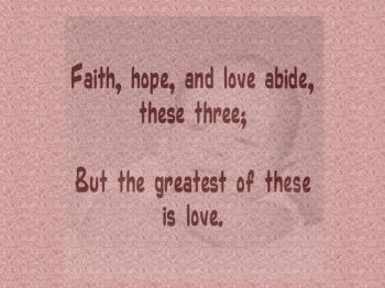 Love Never Ends (from 1 Corinthians 13 & 14)