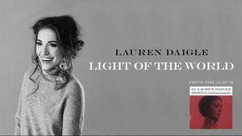 Lauren Daigle - Light Of The World (Behold Version)