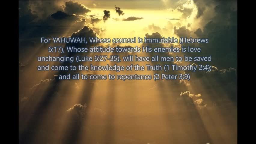 Yahuwah will redeem all mankind through Yahushua Mashiach - Education Videos
