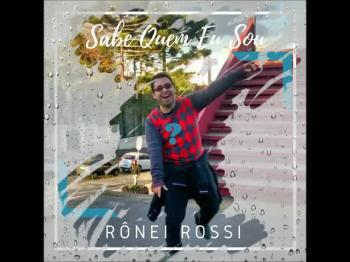 Sabe Quem Eu Sou #RoneiRossi