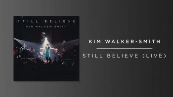 Kim Walker-Smith - Still Believe (Live/Audio)