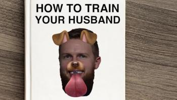 How to train your husband...