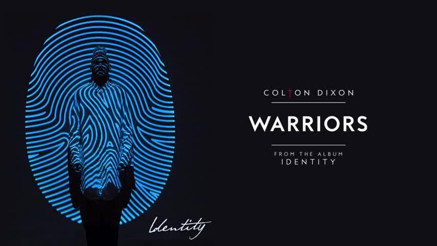 Colton Dixon - Warriors