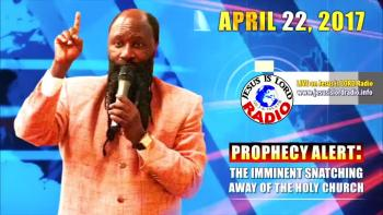 The Imminent Rapture of the Holy Church Into Heaven - Prophet Dr Owuor