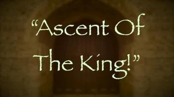 Ascent Of The King!