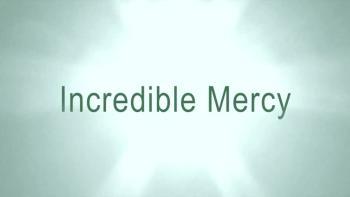 Incredible Mercy
