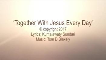 Together With Jesus Every Day