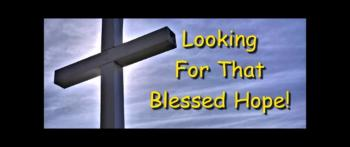 Looking For That Blessed Hope! - Randy Winemiller