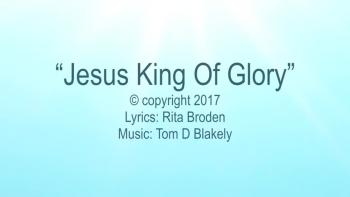 Jesus King Of Glory