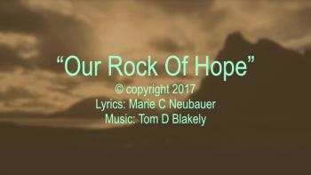 Our Rock Of Hope