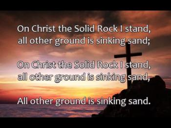 Solid Rock / My Hope Is Built On Nothing Less