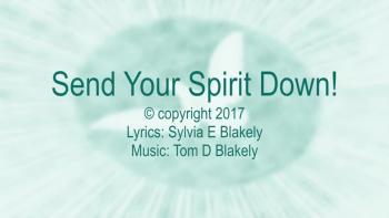 Send Your Spirit Down!