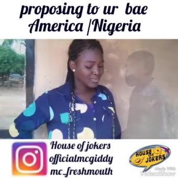 Comperison on How americans and nigeria propose to thier girlfriends BY House of jokers [HOJ]