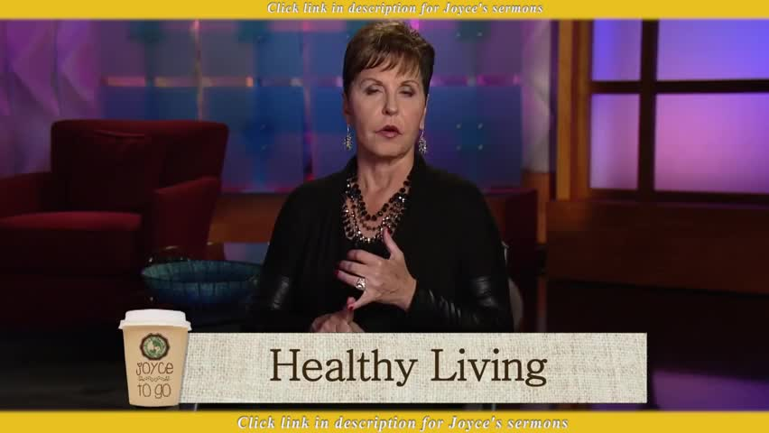 Joyce Meyer — Healthy Living - Sermon Videos