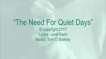 The Need For Quiet Days