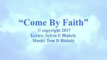 Come By Faith