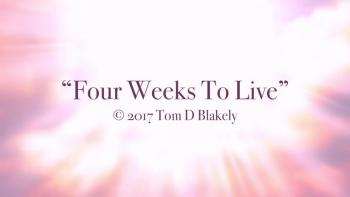 Four Weeks To Live