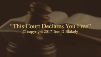 This Court Declares You Free