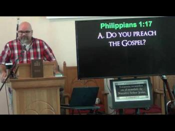The Gospel Matters Most (Philippians 1:12-18) 2 of 2