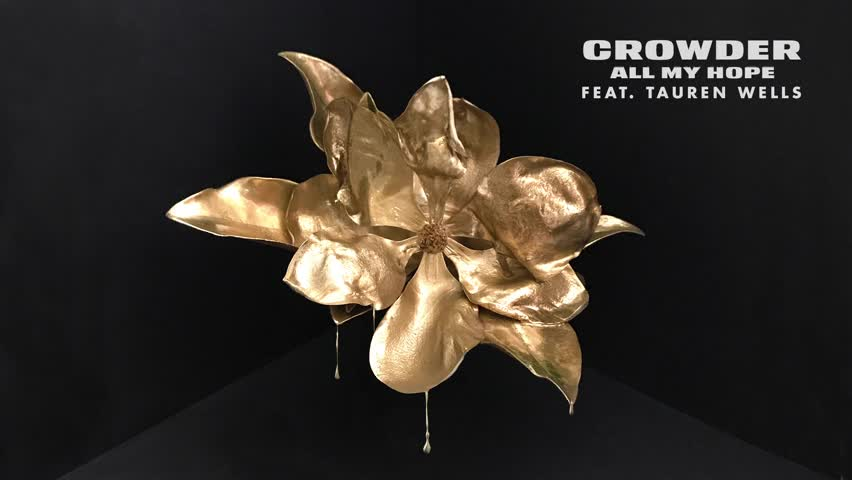 Crowder - All My Hope