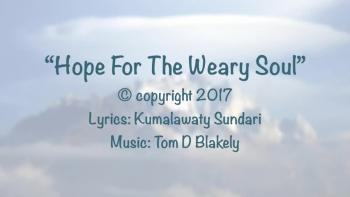 Hope For The Weary Soul
