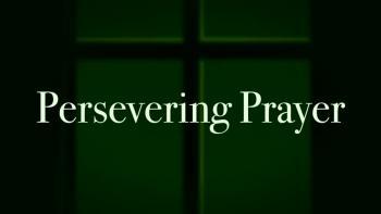 Persevering Prayer