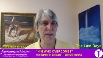 Last Days: He Who Overcomes