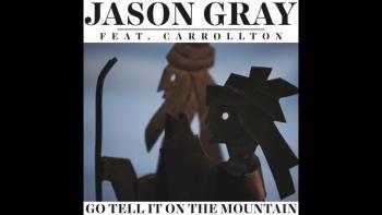 Jason Gray - Go Tell It On The Mountain