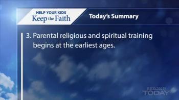 Beyond Today -- Help Your Kids Keep the Faith