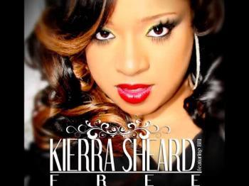 KIERRA SHEARD - FREE