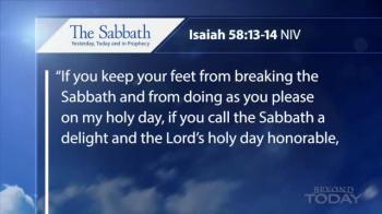 Beyond Today -- The Sabbath Yesterday, Today and in Prophecy