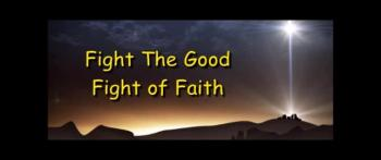 Fight The Good Fight of Faith - Randy Winemiller - December 31st, 2017